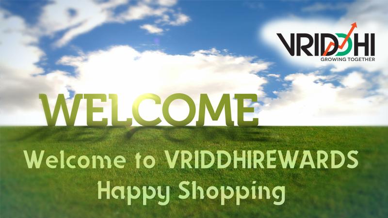 Welcome to Vriddhi Rewards